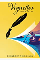 VIGNETTES: A Slice Of Life Kindle Edition