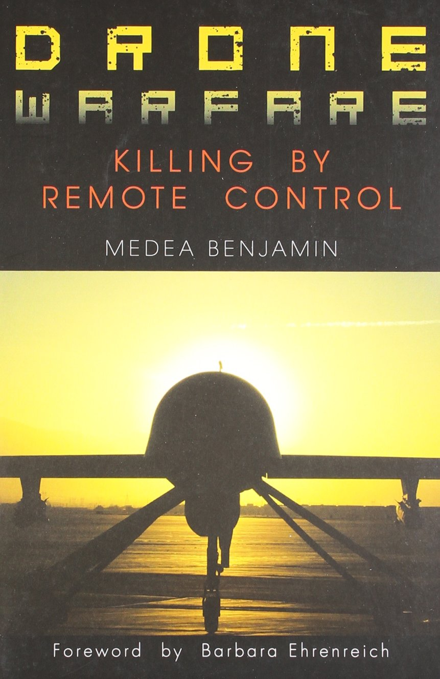 Read Online Drone Warfare: Killing By Remote Control PDF
