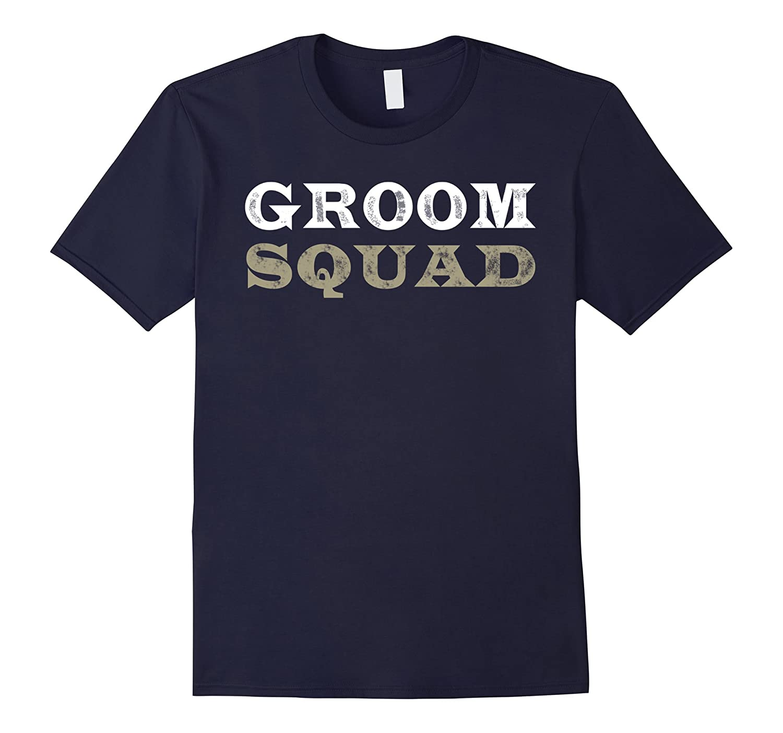 Groom Squad T-shirt Wedding Party Shirt Gift Dating-Vaci