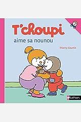 T'choupi aime sa nounou (French Edition) Kindle Edition