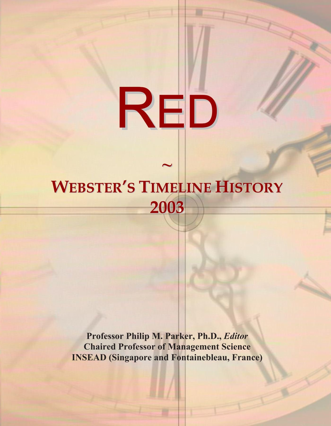 Read Online Red: Webster's Timeline History, 2003 pdf