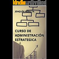 CURSO DE ADMINISTRACIÓN ESTRATEGICA
