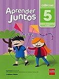 Aprender Juntos. Ciências - 5º Ano