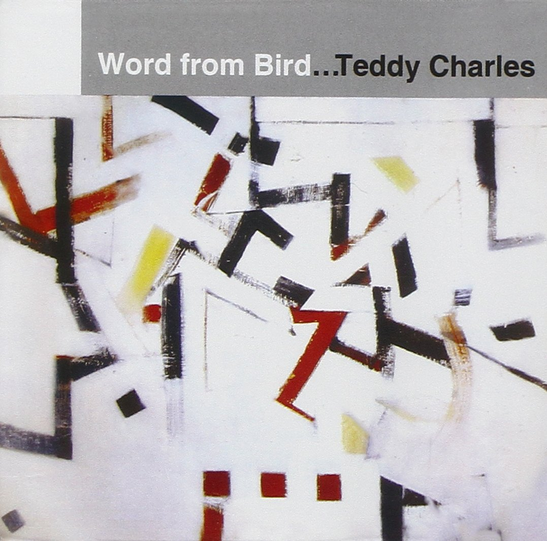 CD : Teddy Charles - A Word From Bird (CD)