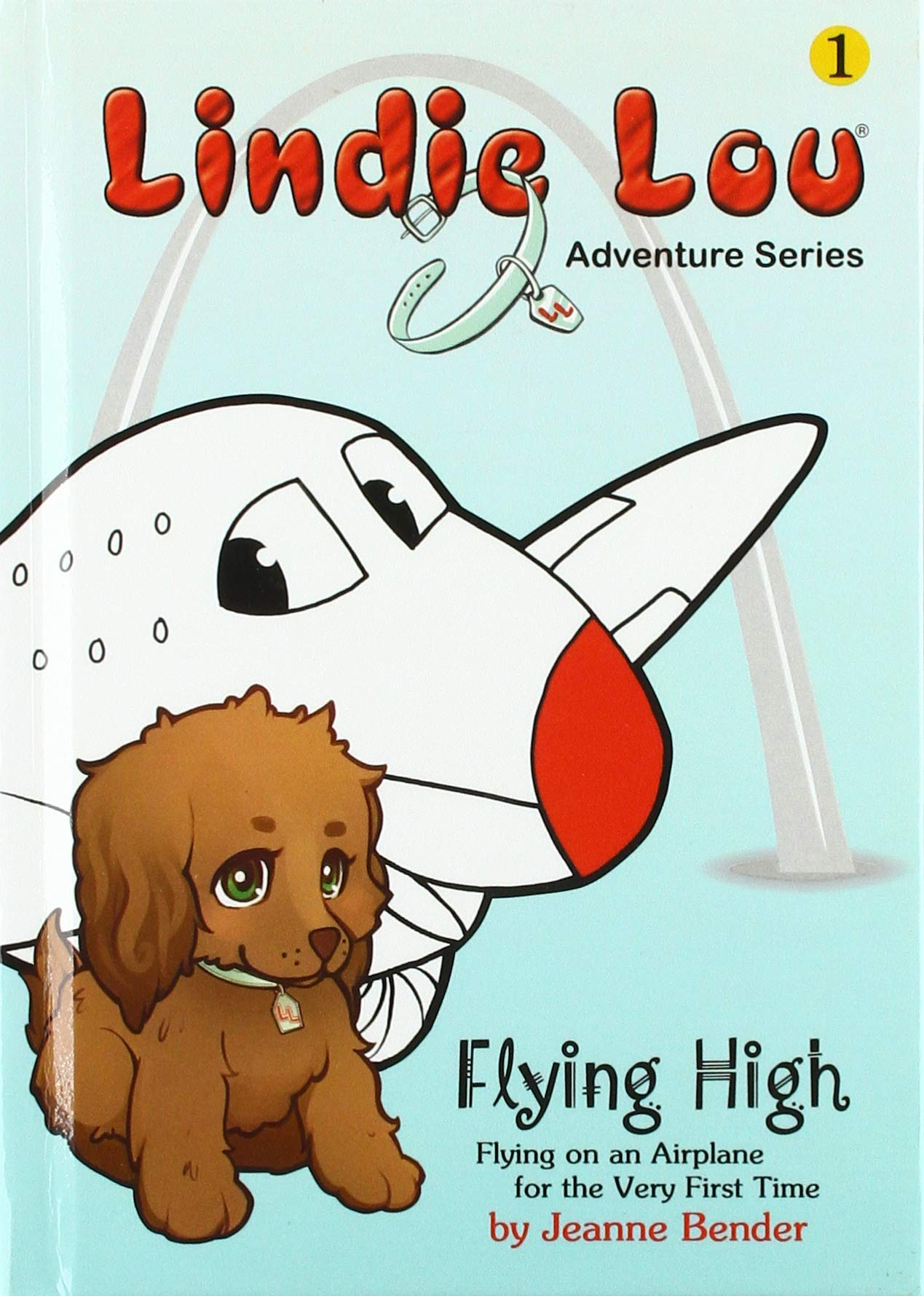 Read Online Flying High, Flying on an Airplane for the Very First Time - 2nd Edition (Lindie Lou Adventures) PDF