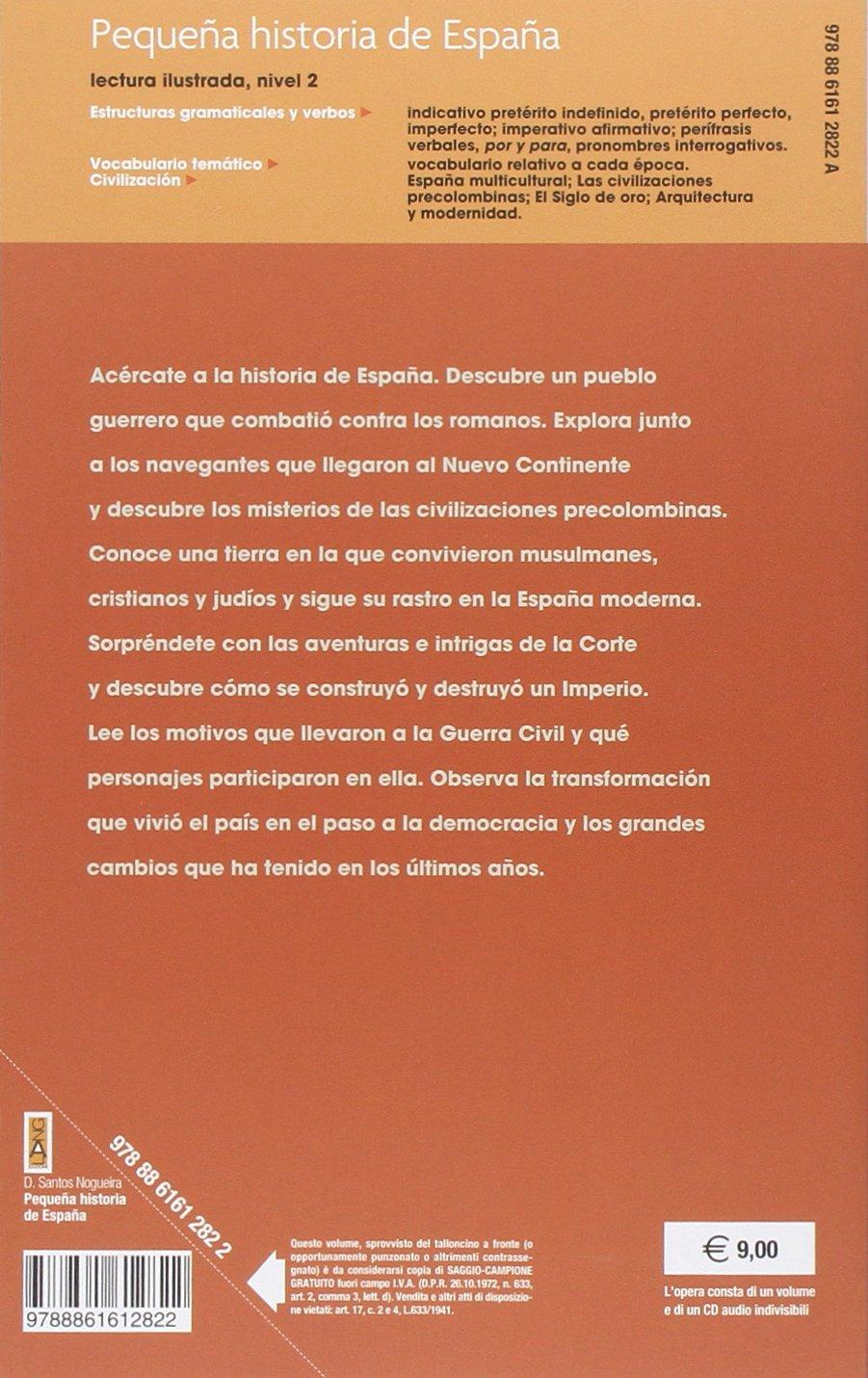 Pequeña historia de España. Con espansione online. Con CD Audio. Per la Scuola media: Amazon.es: Nogueira Dévora, Santos: Libros en idiomas extranjeros