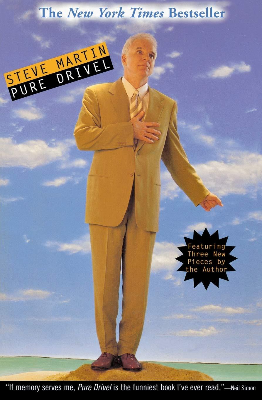 Pure Drivel: Steve Martin: 9780786885053: Amazon.com: Books