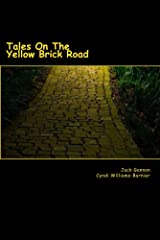 Tales On The Yellow Brick Road Kindle Edition