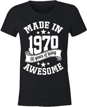 6TN Mujer Hecho en 1970 50 años de ser Impresionante Camiseta: Amazon.es: Ropa y accesorios