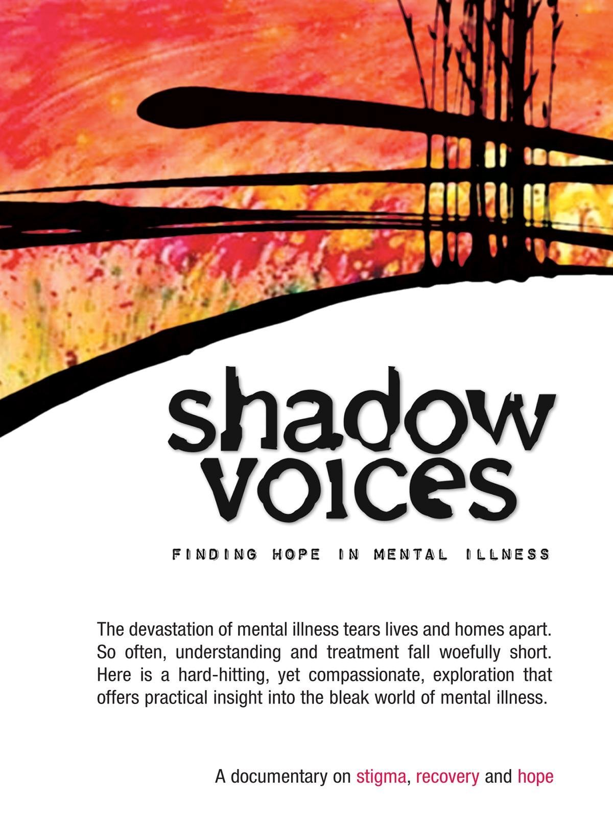 Amazon com: Watch Shadow Voices: Finding Hope In Mental