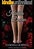 Hidden Desires (A Pride and Prejudice Intimate)