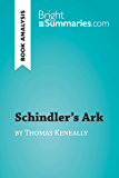 Schindler's Ark by Thomas Keneally (Book Analysis): Detailed Summary, Analysis and Reading Guide (BrightSummaries.com)