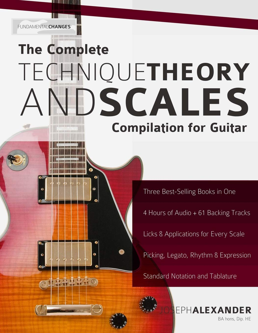 The Complete Technique, Theory and Scales Compilation for Guitar ...