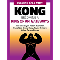 Kong: Becoming a King of API Gateways (English Edition)