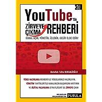 YouTube'da Zirveye Çikma Rehberi: Kanal Açın, Yönetin, İzlenin, Gelir Elde Edin!