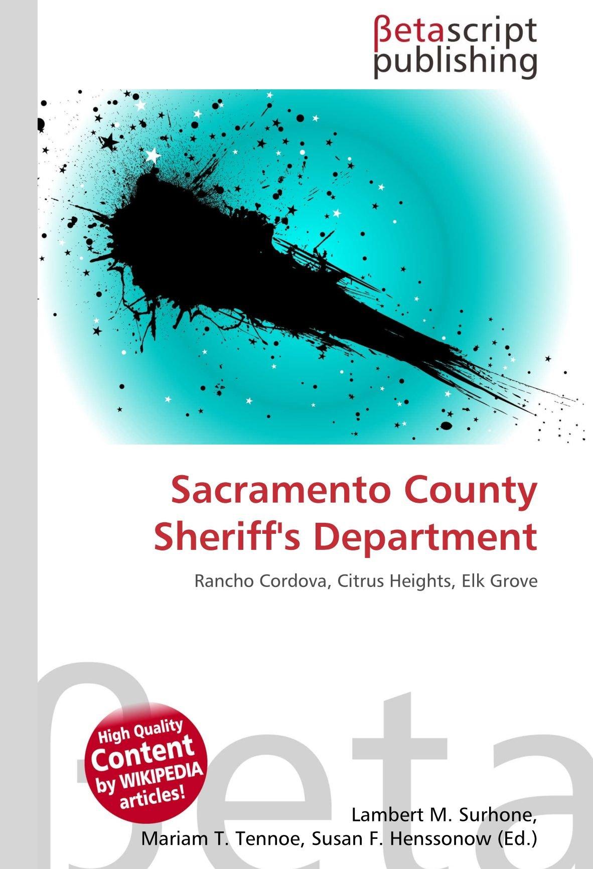Sacramento County Sheriffs Department: Rancho Cordova, Citrus ...