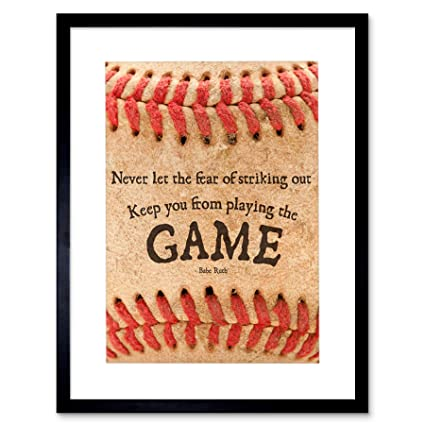 Amazoncom 9x7 Never Let Fear Baseball Sport Quote Babe Ruth