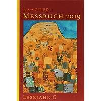 Laacher Messbuch 2019 kartoniert: Lesejahr C