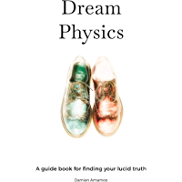 Dream Physics