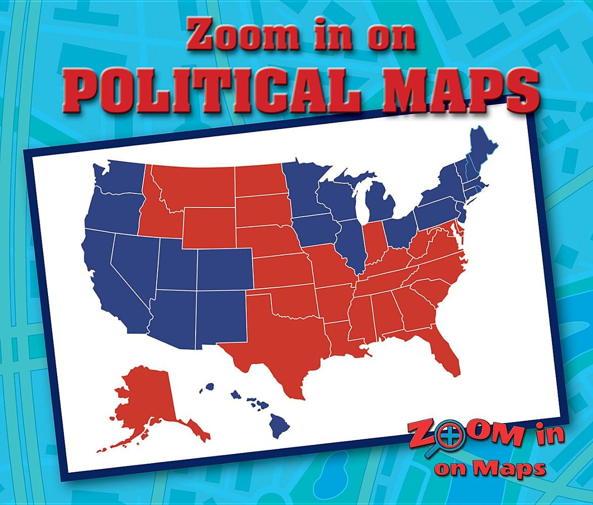Zoom in on Political Maps (Zoom in on Maps)