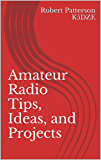 Amateur Radio Tips, Ideas, and Projects