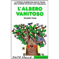 L'albero vanitoso