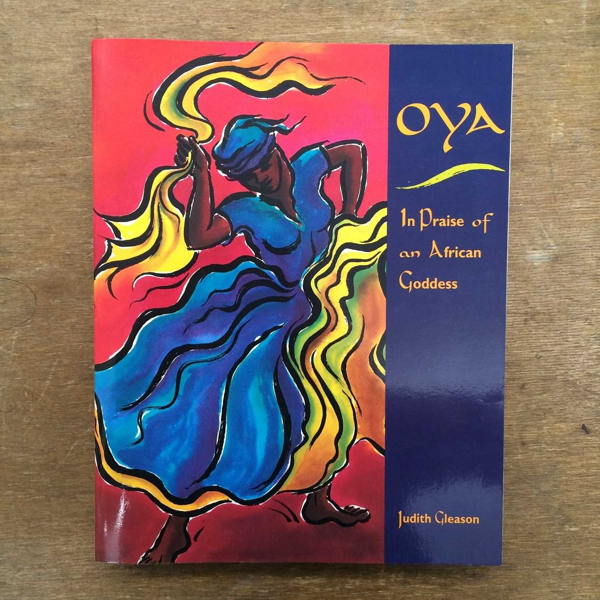 Oya: In Praise of an African Goddess