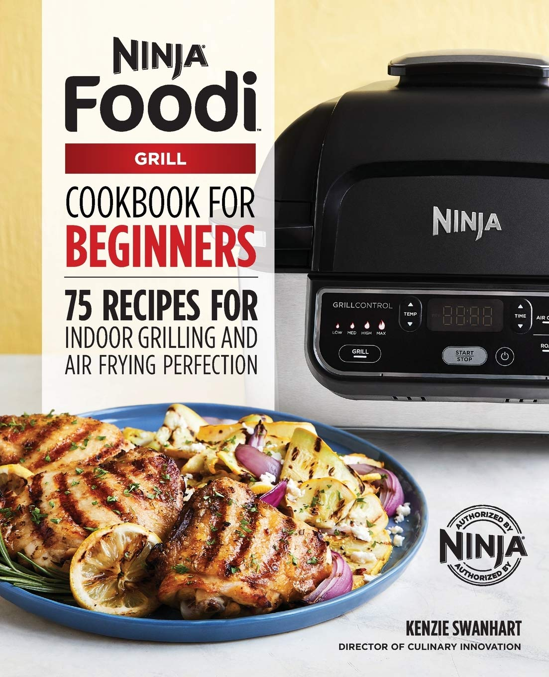 The Official Ninja Foodi Grill Cookbook For Beginners 75 Recipes