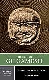 The Epic of Gilgamesh (Norton Critical Editions)