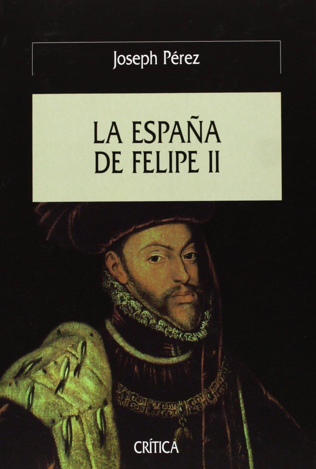 La España de Felipe II (Serie Mayor): Amazon.es: Pérez, Joseph: Libros