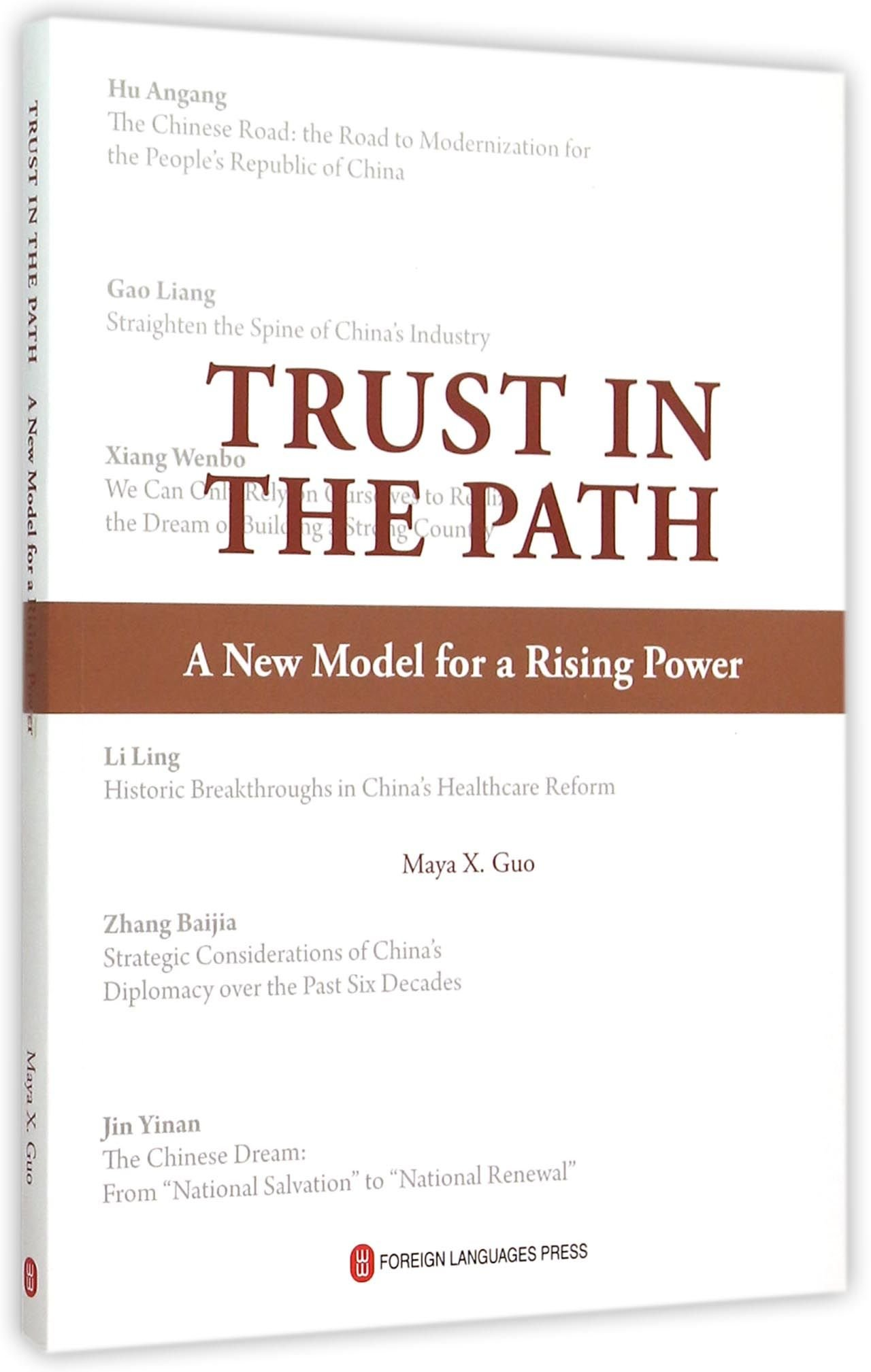 Read Online Trust in the Path: A New Model for a Rising Power PDF