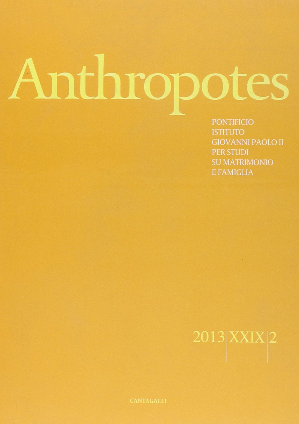 Anthropotes. Rivista di studi sulla persona e la famiglia (2013) vol. 2 PDF