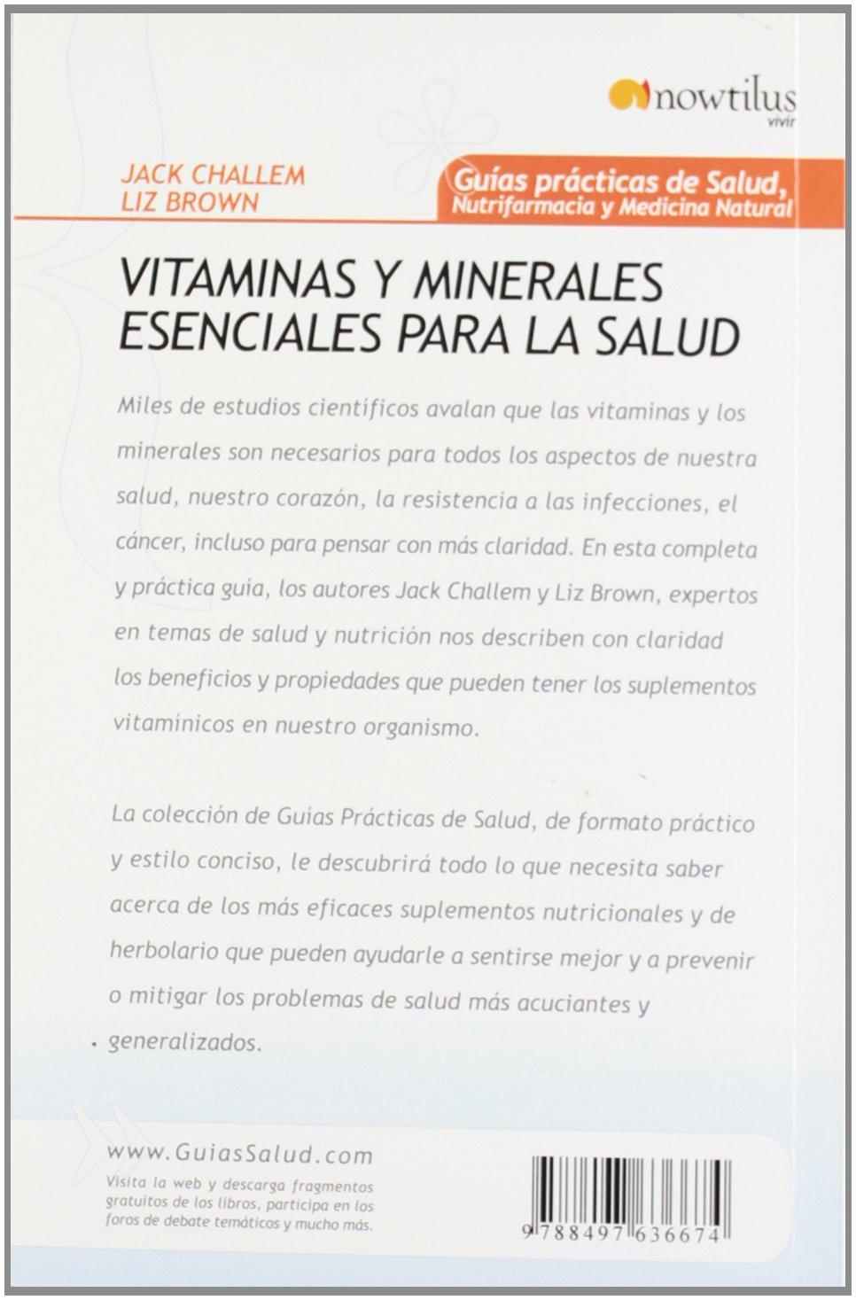 Vitaminas y minerales esenciales para la salud (Spanish Edition): Jack Challem: 9788497636674: Amazon.com: Books