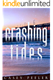 Crashing Tides: A Small Town Second Chance Beach Romance