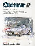 Old-timer (オールドタイマー) 2013年 06月号 [雑誌]