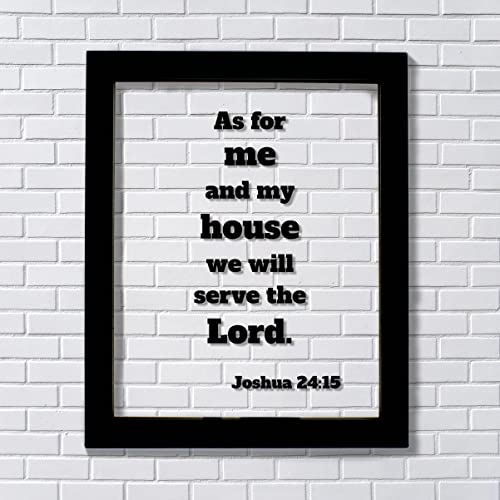 Amazoncom Joshua 2415 As For Me And My House We Will Serve The