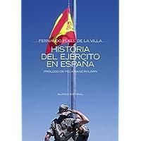 Historia del ejército en España (Alianza Ensayo)