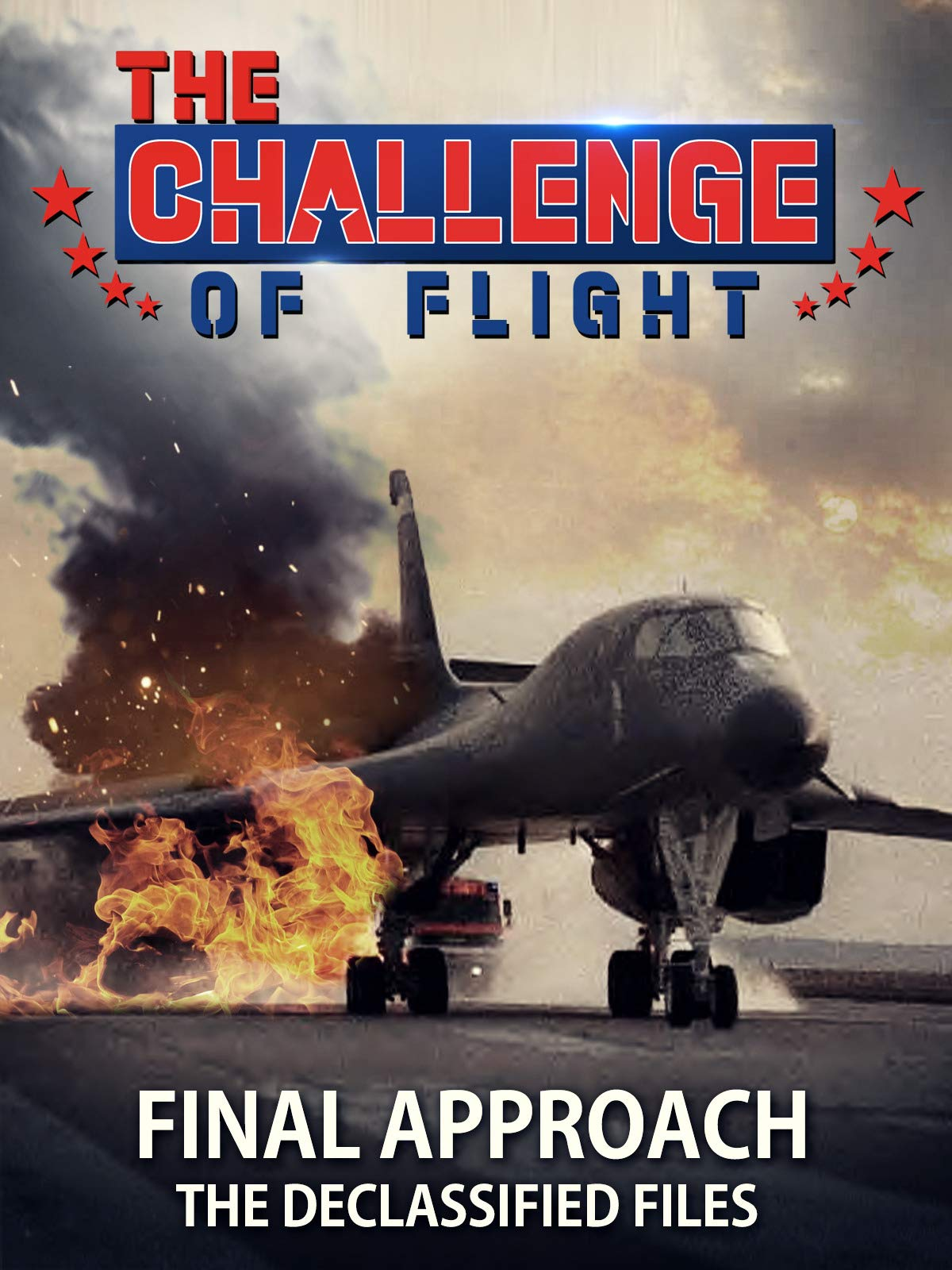 The Challenge of Flight - Final Approach The Declassified Files