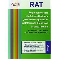 RAT. Reglamento sobre condiciones técnicas y garantías