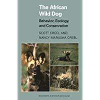 The African Wild Dog: Behavior, Ecology, and Conservation