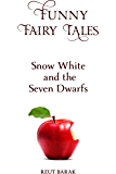 Funny Fairy Tales - Snow White and the Seven Dwarfs