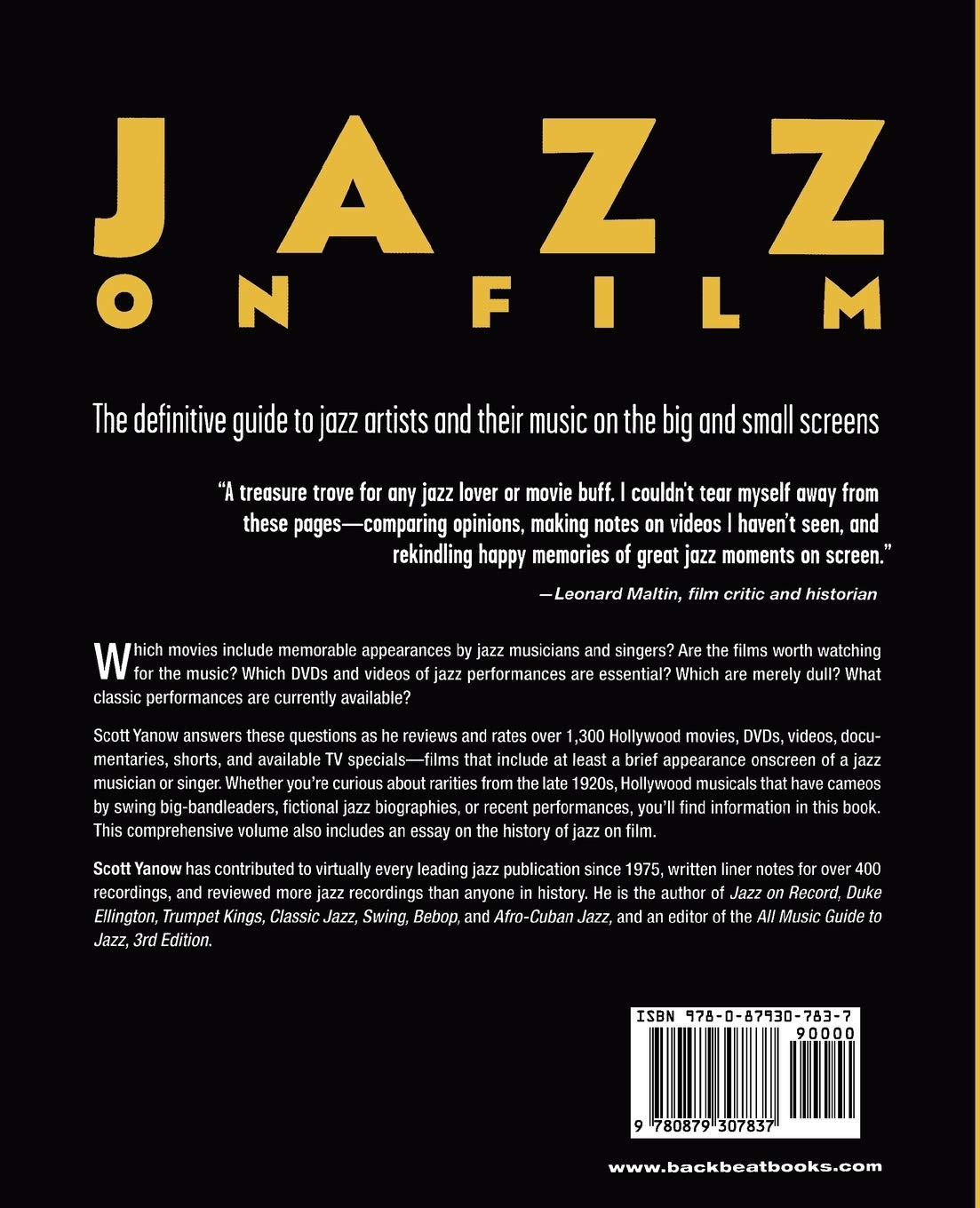 Jazz On Film The Complete Story Of The Musicians And Music Onscreen Yanow Author Of The Jazz Singer And Bebop Scott 9780879307837 Amazon Com Books