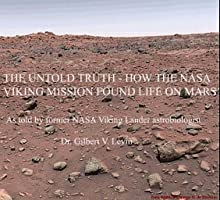 The Untold Truth - How The NASA Viking Mission Found life on Mars