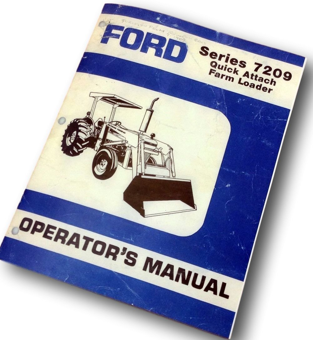Ford 7209 Series Quick Attach Farm Loader Operators 2810 Tractor Wiring Diagram Owners Manual 2910 Industrial Scientific
