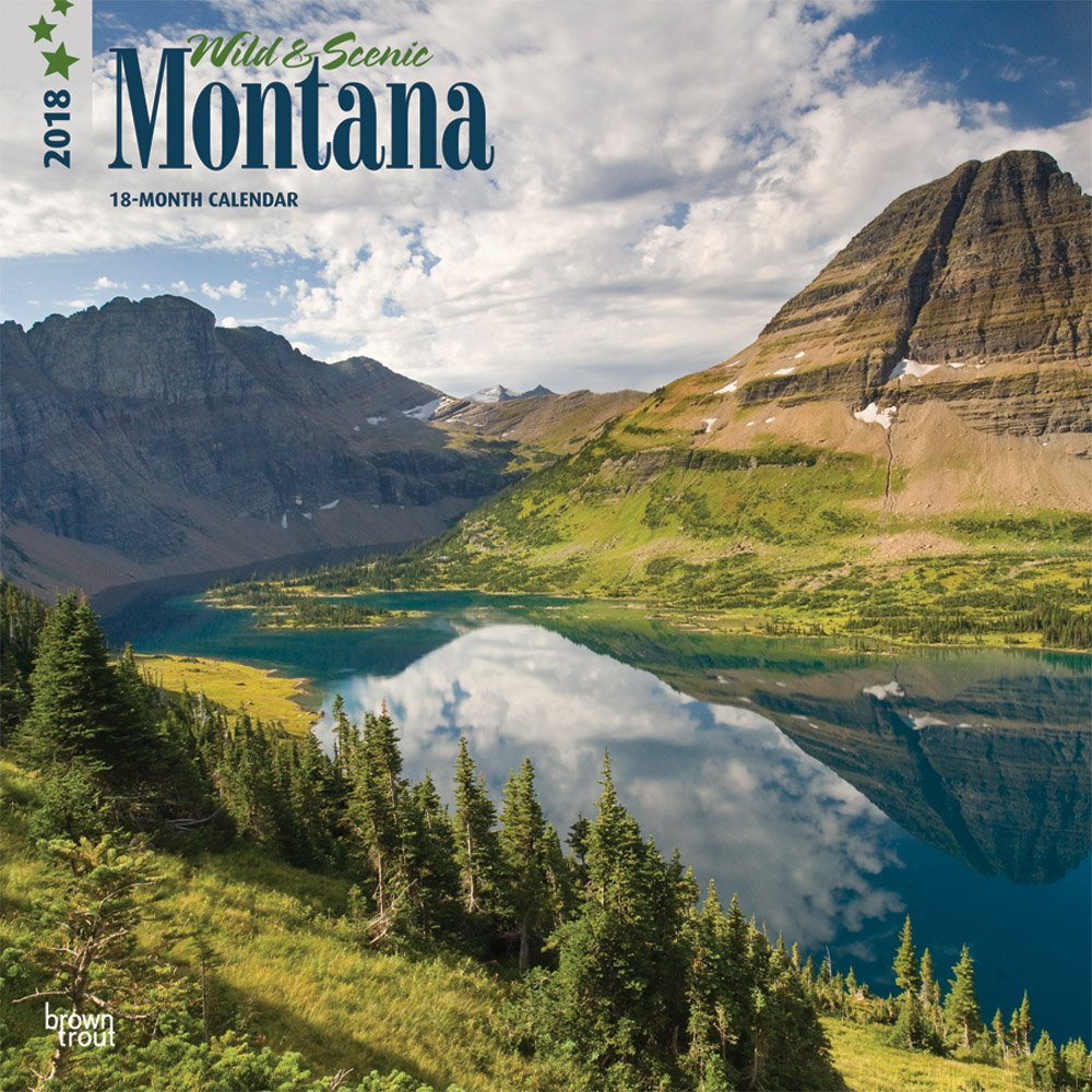 Read Online Montana, Wild & Scenic 2018 12 x 12 Inch Monthly Square Wall Calendar, USA United States of America Rock Mountain State Nature (Multilingual Edition) ebook
