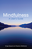 Mindfulness for Life: How to Use Mindfulness Meditation to Improve Your Life (English Edition)