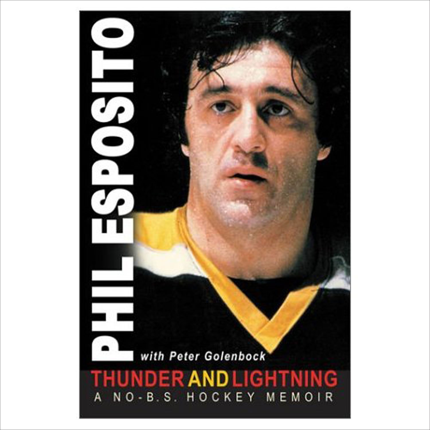 Thunder and Lightning: A No-B.S. Hockey Memoir