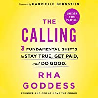 The Calling: Stay True. Get Paid. Do Good.