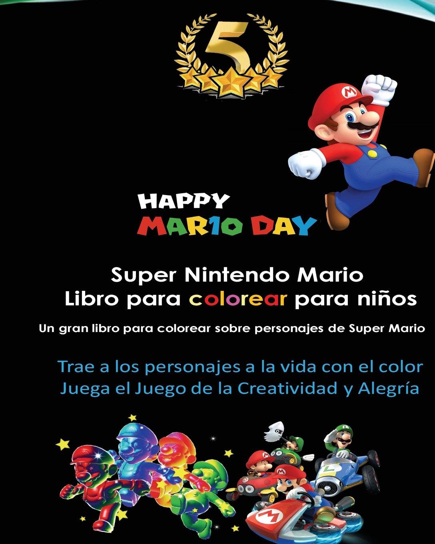 Super Nintendo Mario Libro para colorear para niños: Mario, Luigi ...