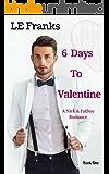 6 Days To Valentine: A Nick & FatBoy Romance